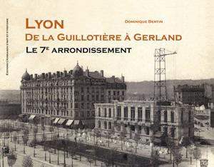 Lyon de la guillotière à Gerland