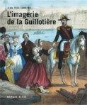 Jean-Paul Laroche - L'imagerie de la Guillotière