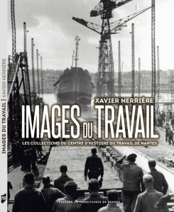 Xavier Nerrière - Images du travail