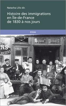 Natacha Lillo - Histoire des immigrations en Ile-de-France